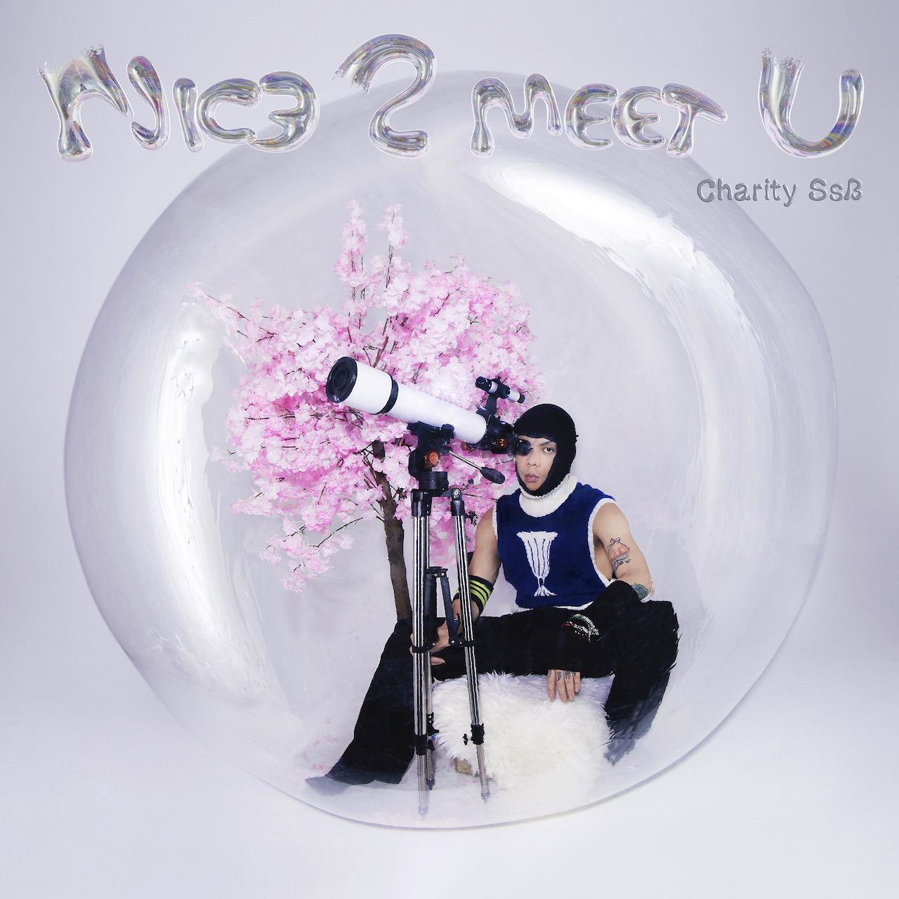 上海本土音乐人 Charity Ssb 发表全新 Mixtape《NIC3 2 MEET U》
